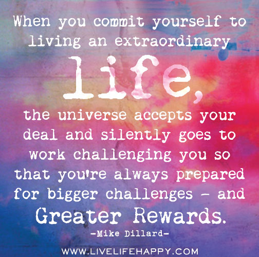 When You Commit Yourself To Living An Extraordinary Life