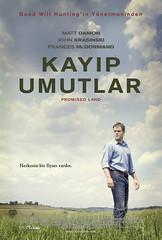 Kayıp Umutlar - Promised Land (2013)