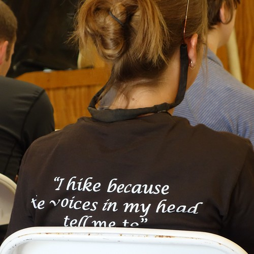 """I hike because the voices in my head tell me to"" This shirt says it all."