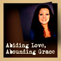 Abiding Love, Abounding Grace