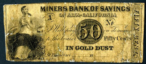 941 Miners Bank of Savings of Alta - California, Payable in Gold Dust