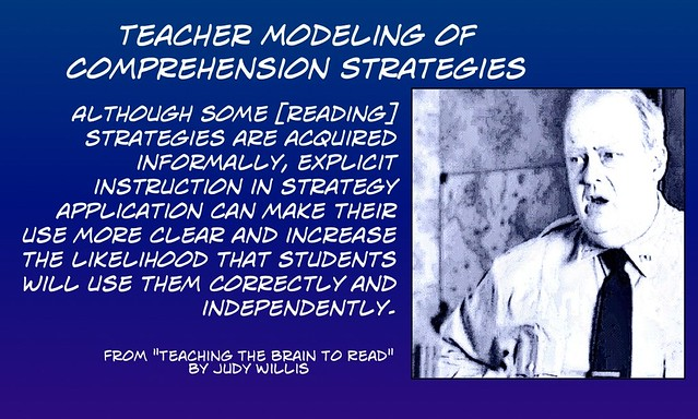 Explicit teaching and modeling of reading strategies increases likelihood they will be used correctly.