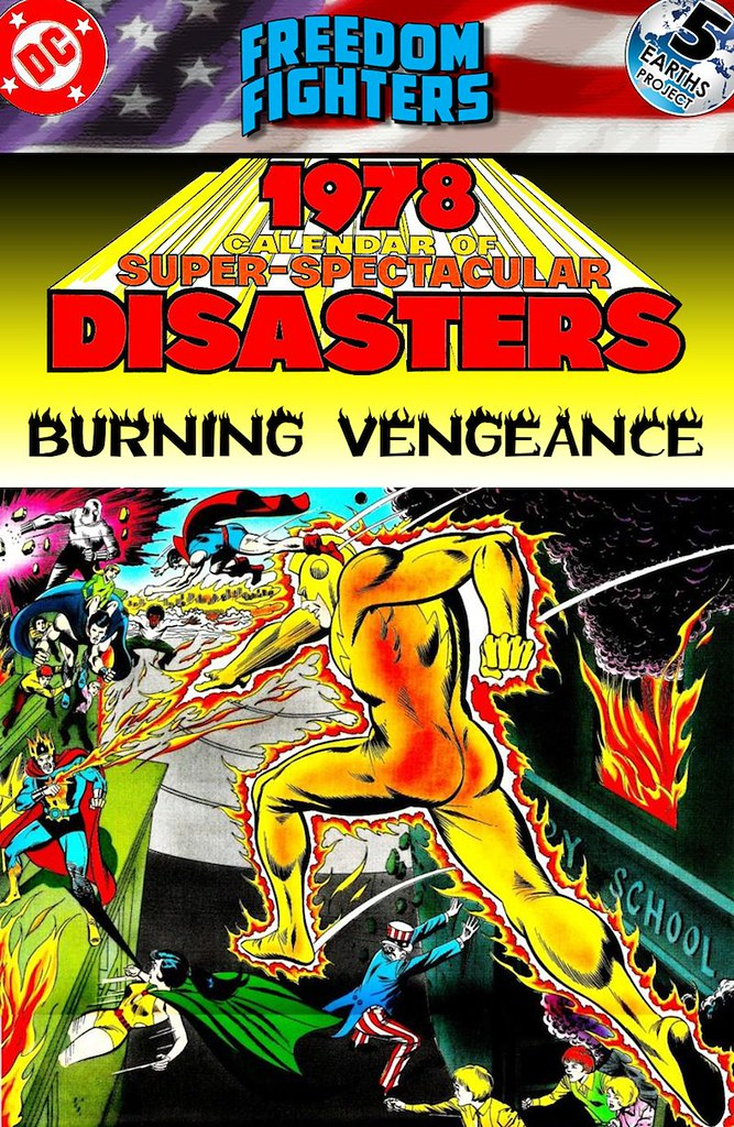 Freedom Fighters: Times Past, 1976: Burning Vengeance
