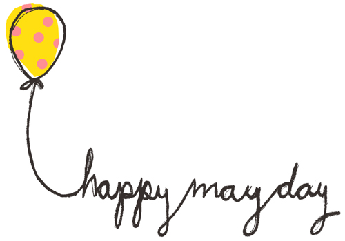 Yay! May Day! :)