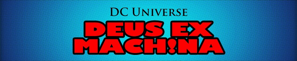 DC Universe: Deus ex Machina: The Five Earths Project