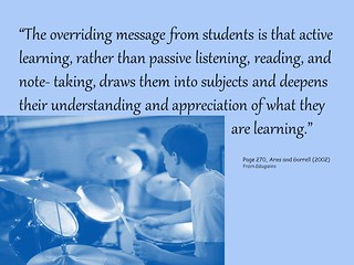 """The overriding message from students is that active learning..."