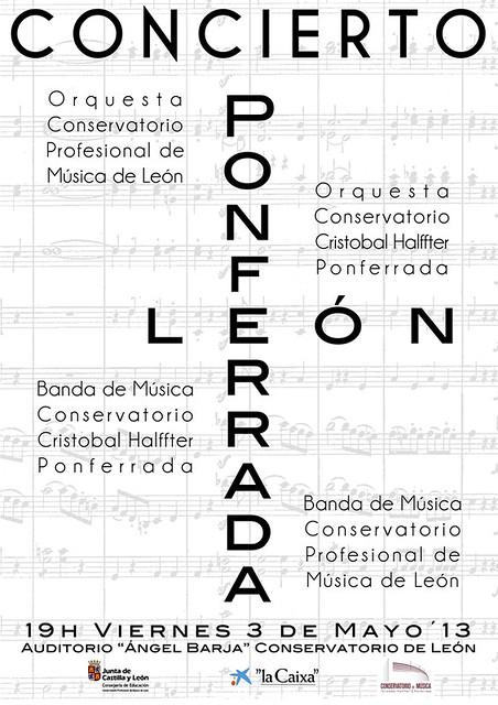 CONCIERTO DE LAS AGRUPACIONES DE LOS CONSERVATORIOS DE PONFERRADA Y LEÓN - LEÓN 3.05.13