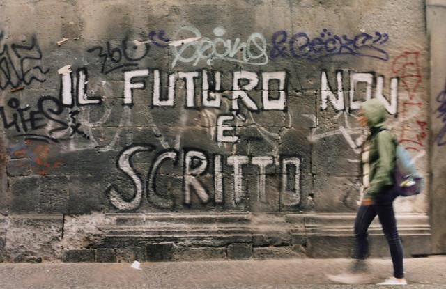 Il futuro non è scritto.