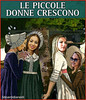 piccole donne by edoardo.baraldi