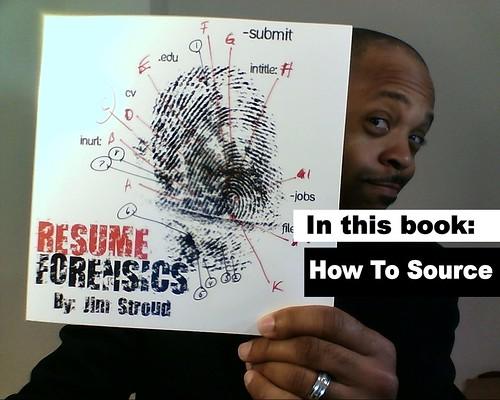 Resume Forensics by Jim Stroud - How To Find Candidates and Free Resumes on the Internet