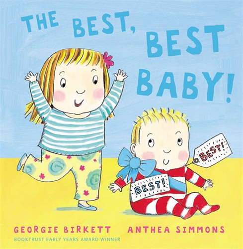 Georgie Birkett and Anthea Simmons, The Best, Best Baby