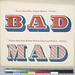 BAD / MAD