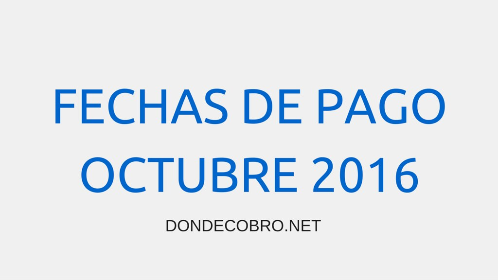 Donde Cobro ANSES en OCTUBRE 2016