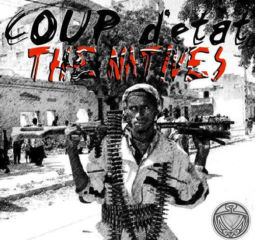 The Natives - COUP d'etat