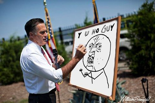 MITT  Y U NO GUY by Colonel Flick