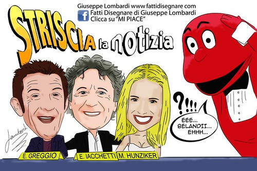 Striscia la Notizia by Giuseppe Lombardi