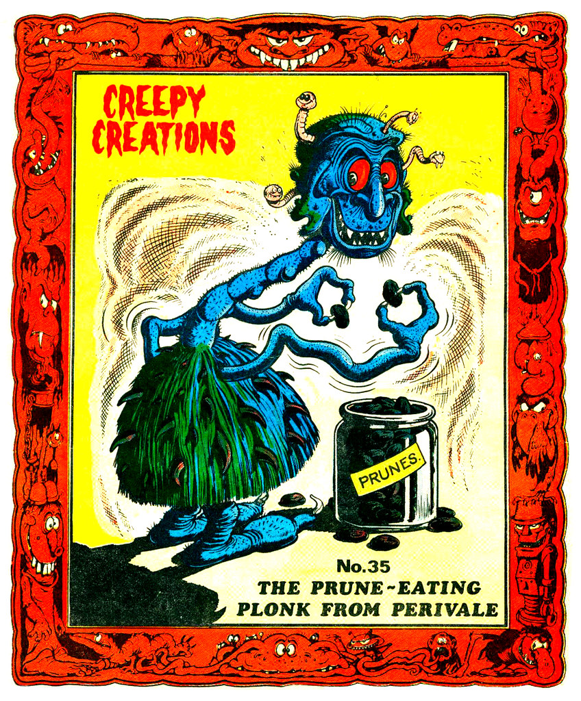 Creepy Creations No.35 - The Prune Eating Plonk From Perivale