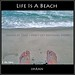 Reason #1 That I Don't Get Anything Done! Life Is A Beach! - IMRAN™ -- 1800+ Views!