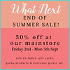 End of Summer Sale at What Next
