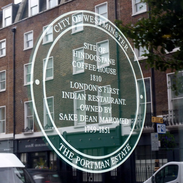 Sake Dean Mahomed and Hindoostane Coffee House green plaque - Site of Hindoostane Coffee House 1810 London's first Indian restaurant owned by Sake Dean Mahomed 1759-1851