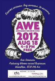 Awesome Women Expo 2012 | Networking, Mini-Seminars, Food & Drink, & Focus on Self-Improvement