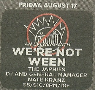 08/17/12 We're Not Ween/ The Japhies/ DJ and General Manager/ Nate Kranz @ First Avenue, Minneapolis, MN