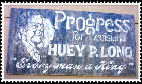 Huey P. Long ~  Poster ~ Covington La ~ Photo 2003