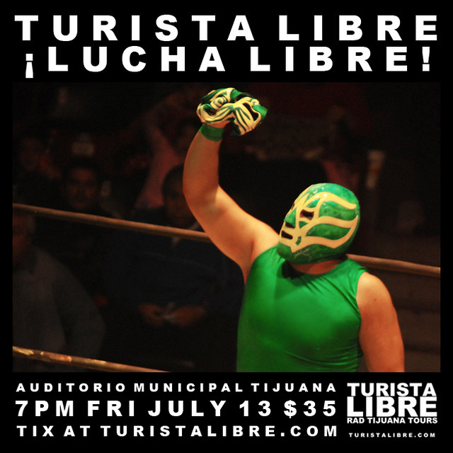 LUCHA LIBRE JULY 2012
