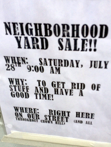 The 3 W's of the neighborhood yard sale