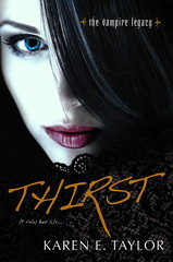 September 25, 2012            Thirst  (The Vampire Legacy) by Karen E. Taylor