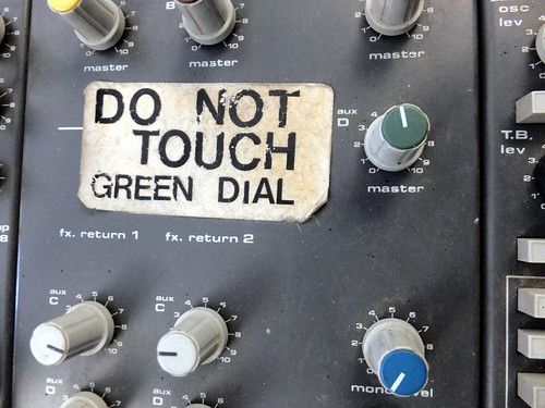 Do not touch green dial