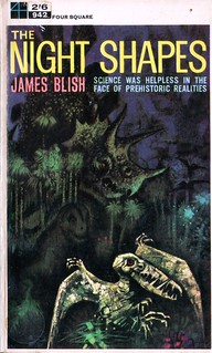 The Night Shapes by James Blish. Four Square 1963.