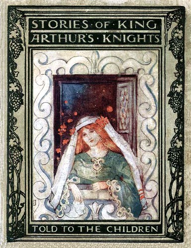 Tales of King Arthur's Knights Told to the Children (1907)