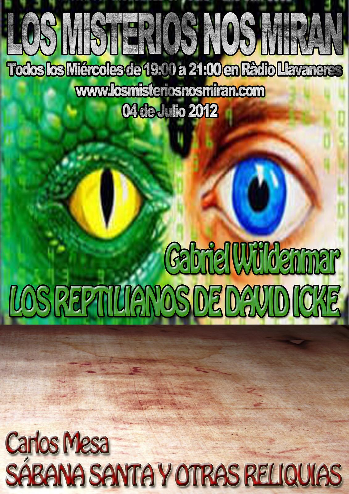 Programa 34: Los Reptilianos de David Icke con Gabriel Wüldenmar y Reliquias con Carlos Mesa 1