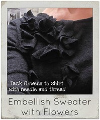 how to embellish sweater with flowers