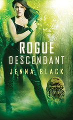 April 30th 2013 by Pocket Books               Rogue Descendant (Nikki Glass #3) by Jenna Black