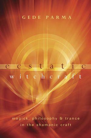 Ecstatic Witchcraft CVR