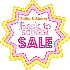 Polka & Bloom 2012 Back to School Sale