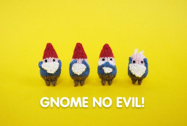 Gnome No Evil!