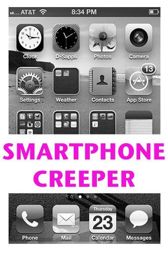 Smartphone-Creeper