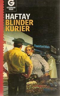 Haftay: Blinder Kurier