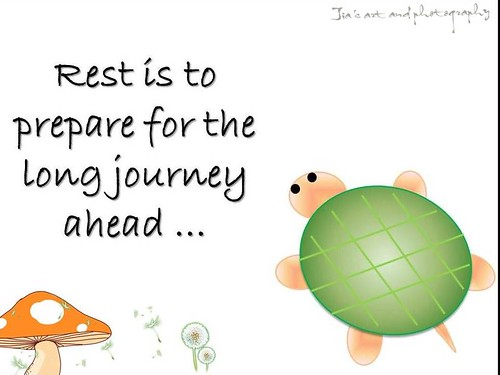 rest is preparatory for longer journey ahead