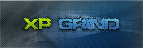XPGrind Episode 4 - The One With Better Editting.