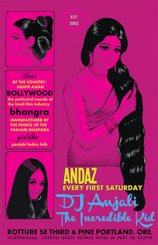 Andaz w/ DJ Anjali & The Incredible Kid @ Rotture