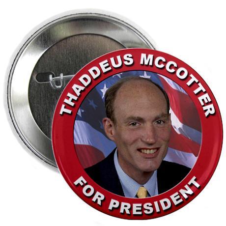 thaddeus_mccotter_for_president_225_button