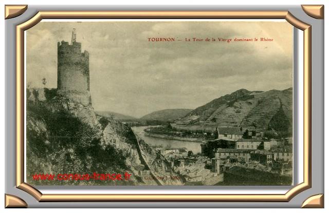TOURNON - La Tour de la Vierge dominant le Rhône -70-150