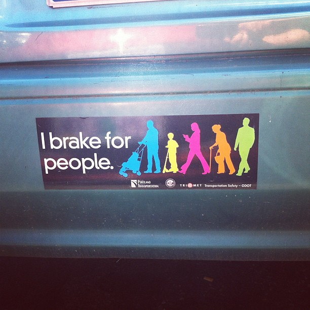 I brake for people ::: Portland bumper sticker