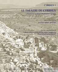 Cyrrhus 1. Le théâtre de Cyrrhus, d'apès les archives d'Edmond Frézouls