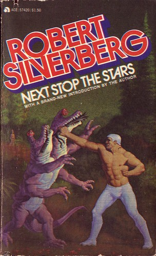 Robert Silverberg - Next Stop the Stars by citizen3xx24j