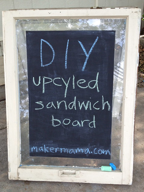 Diy Upcycled Sandwich Board Sign Maker Mama